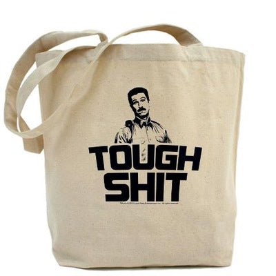 Tough Shit Tote Bag