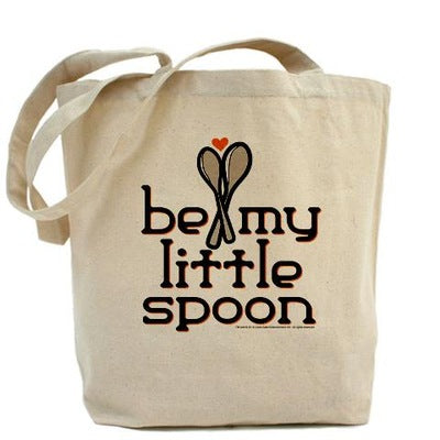 Be My Little Spoon Tote Bag