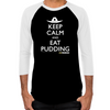 Keep Calm Eat Pudding Men's Baseball T-Shirt