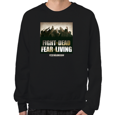 Fight the Dead, Fear the Living Sweatshirt