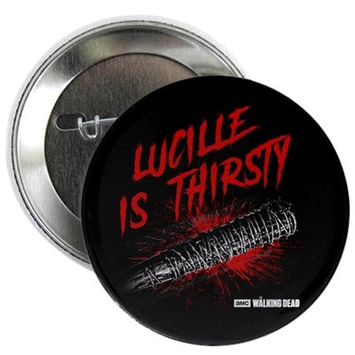 Lucille is Thirsty Button