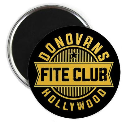 Donovan's Hollywood Fite Club Magnet