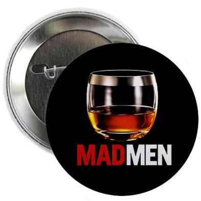 "Mad Men Stiff One 2.25"" Button"