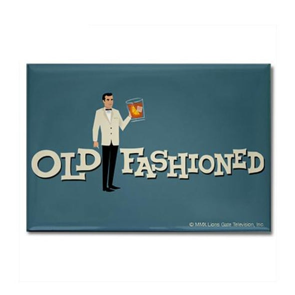 Old Fashioned Mad Men Magnet