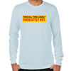 Wolf of Wall Street Was It Legal? Long Sleeve T-Shirt