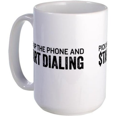 Wolf of Wall Street Pick Up the Phone Large Mug