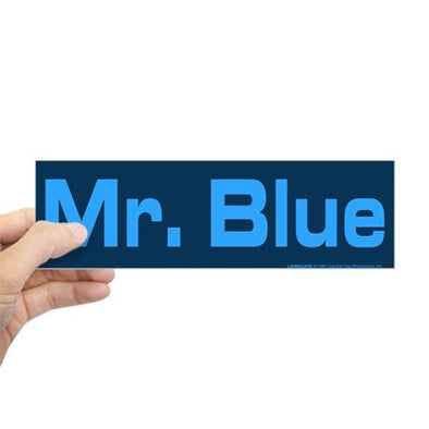 Mr. Blue Bumper Sticker