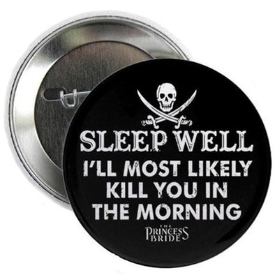"Sleep Well 2.25"" Button"
