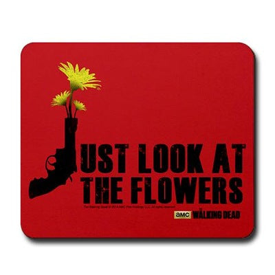 Just Look At The Flowers Mousepad