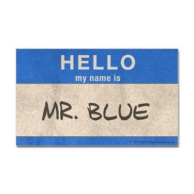 Hello Mr. Blue Sticker
