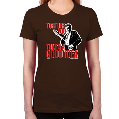 Torture You Women's T-Shirt