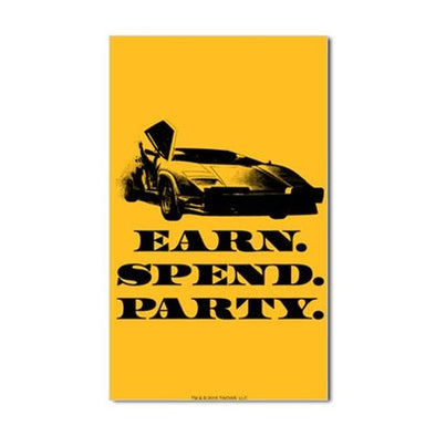 Wolf of Wall Street EARN SPEND PARTY Sticker