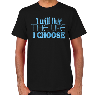 Live the Life I Choose Lost Girl T-Shirt