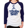 OITNB Tough Shit Women's Baseball T-Shirt
