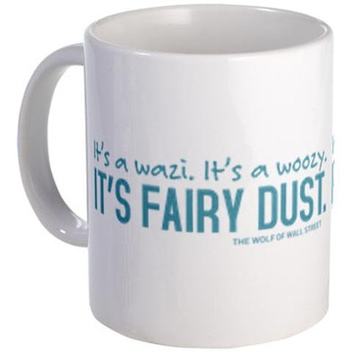 Wolf of Wall Street Fairy Dust Mug