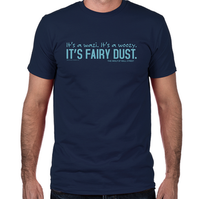 Wolf of Wall Street Fairy Dust Fitted T-Shirt