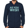 As You Wish Zip Hoodie