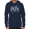 To The Pain Hoodie