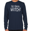 Get Back Witch Long Sleeve T-Shirt