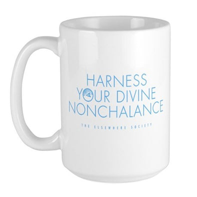 Harness Your Divine Nonchalance Large Mug