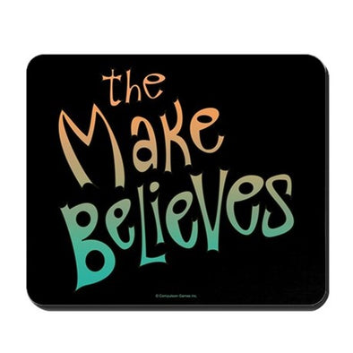 The Make Believes Mousepad