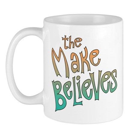 The Make Believes Mug