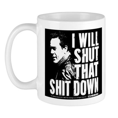 Shut That Shit Down Mug