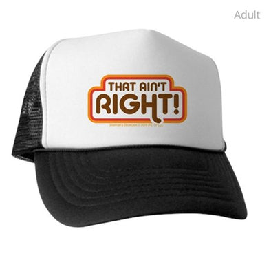 That Aint Right Trucker Hat