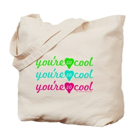 You're So Cool Tote Bag