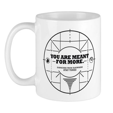 You Are Meant For More Mug