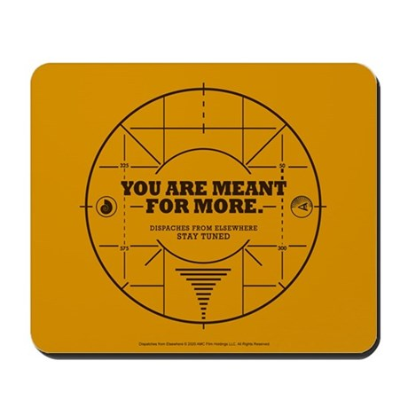 You Are Meant For More Mousepad