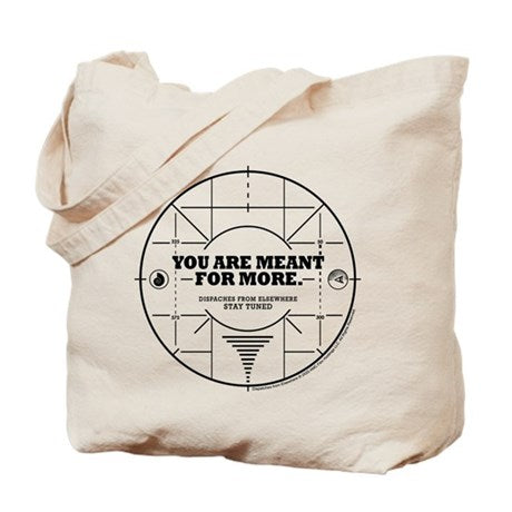 You Are Meant For More Tote Bag