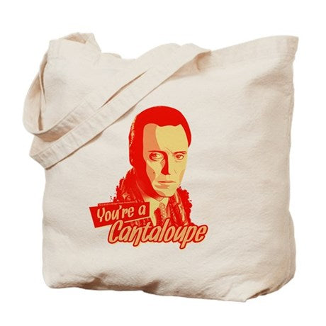 You're a Cantaloupe Tote Bag