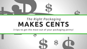 The Right Packaging Makes Cents