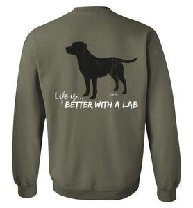 Labrador Hoodie & Crew - Black - Life Is Better With A Lab T-shirt From Lab HQ