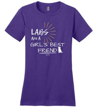 LABS Are A Girl's Best Friend T-shirt From Lab HQ
