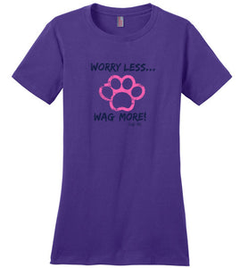 "Dog Lover Shirts - ""Worry Less, Wag More"" T-shirt From Lab & Friends At Lab HQ"