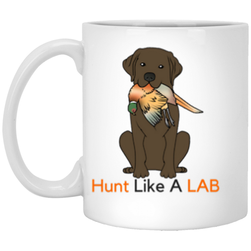 Chocolate Labrador Retriever Mug - Hunt Like A Lab -