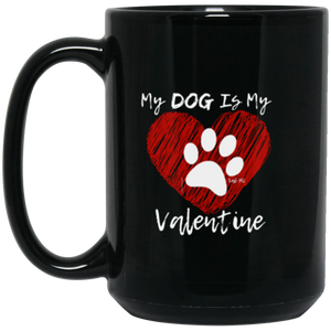 Dog Coffee Mugs - My DOG Is My Valentine Mug From Lab HQ!