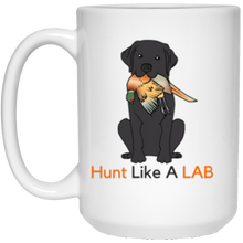 Black Labrador Retriever Mug - Hunt Like A Lab -