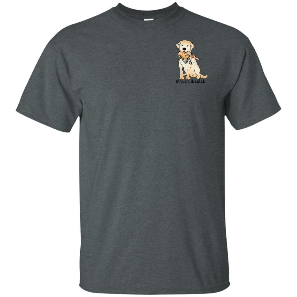 #Hunt Like A Lab- Yellow Lab - T-Shirt