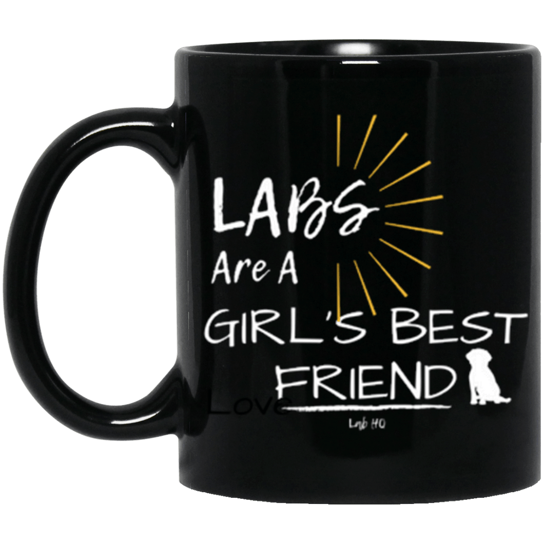 Labs Are A Girl's Best Friend - Labrador Mug From Lab HQ