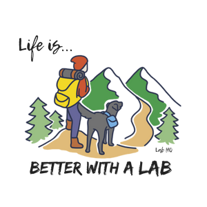 Labrador T-shirt - Better With A Lab - Hiking Lab Tee From Lab HQ