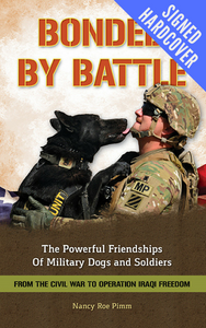 Bonded By Battle: Powerful Friendships of Military Dogs and Soldiers