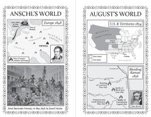 These maps show the world as August Bondi knew it, first as a youth in Vienna (where he was known and Anschl), then in the USA.