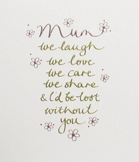Paperlink Mum we laugh we love Greeting Card - Ash & Dove