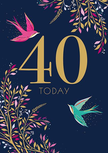 40 Today Birthday Card Greeting Cards The Artfile