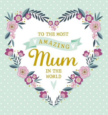 The Artfile  Amazing Mum Mothers Day Card