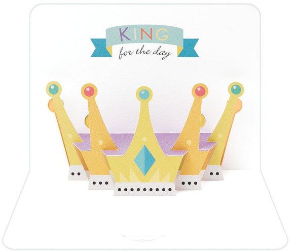 The Artfile King For A Day  Form Pop Up Greeting Card - ash-dove