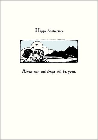 The Artfile Always Was Anniversary Card Greeting Card - ash-dove